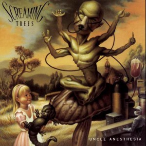 Screaming Trees: Uncle Anaesthesia