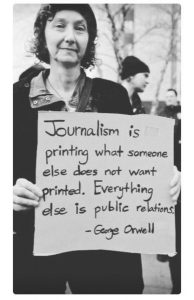 Journalism: Orwell quote